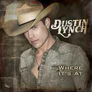 Where It's at , Dustin Lynch