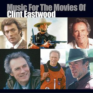 Various - Music for the Movies of Clint Eastwood