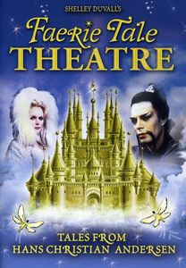 Faerie Tale Theatre: Tales from Hans Christian