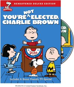 You're Not Elected Charlie Brown