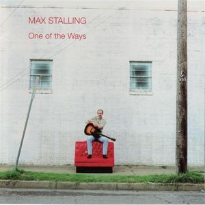 Max Stalling ~ One of the Ways (new)