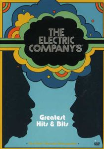 Electric Company's Greatest Hits & Bits