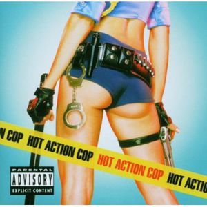 Hot Action Cop [Explicit Content]