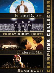 Sports Champions Collection: Field of Dreams/ Friday Night Lights/ Cinderella Man/ Seabiscuit