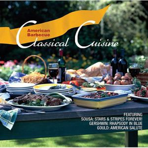 American Barbecue: Classical Cusine /  Various