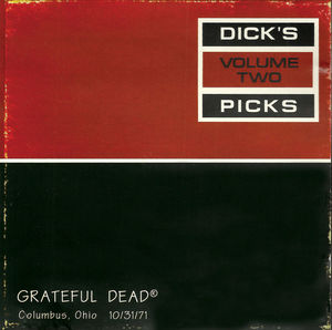 Dick's Pick 2: Columbus Ohio 10/31/71 - Grateful Dead