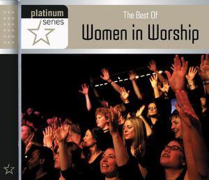 Best of Women in Worship: Platinum Series /  Var