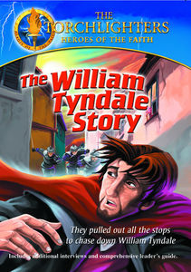 William Tyndale Story: Torchlighters Heroes of the
