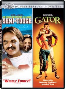 Semi-Tough (1978) & Gator (1976)