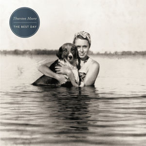 Best Day - Thurston Moore