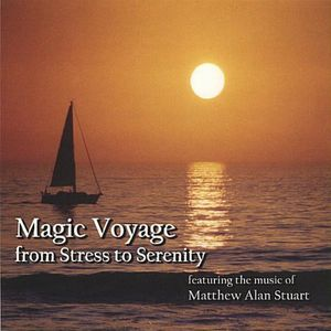 MATTHEW ALAN STUART - Glamour VOYAGE FROM STRESS TO SERENITY