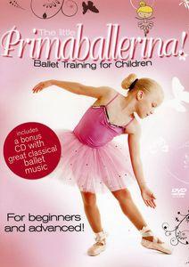 Little Primaballerina: Ballet Training for