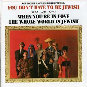 You Don't Have to Be Jewish/When You're in. - CD
