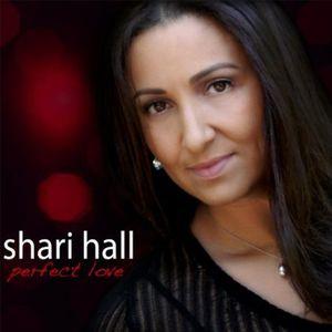 SHARI HALL ~ Pre-eminent LOVE (new)