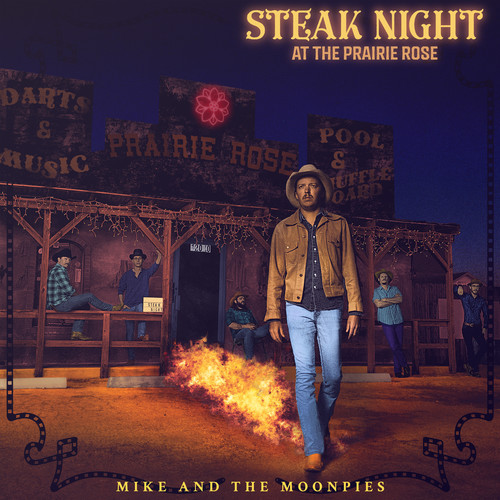Steak-Night-At-The-Prairie-Rose-Mike-amp-The-Moonpies-2018-CD-NUOVO