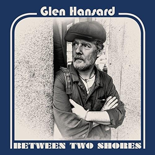 Between Two Shores - Glen Hansard (CD New)