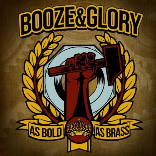 As Bold As Brass - Booze & Glory (Vinyl New)