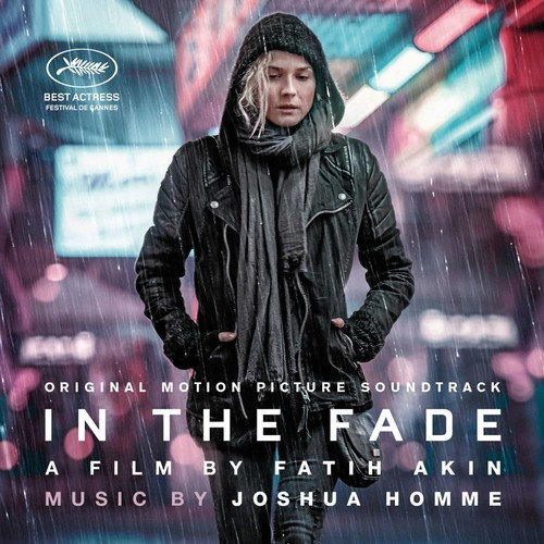 In-The-Fade-Original-Motion-Picture-Soundtrack-2018-CD-NEUF