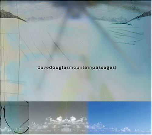 Mountain Passages - Dave Douglas (2014, CD NEU)
