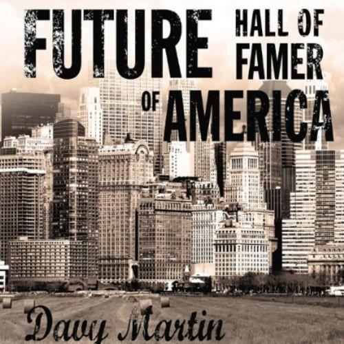 Future-Hall-Of-Famer-Of-America-Davy-Martin-2012-CD-NEU