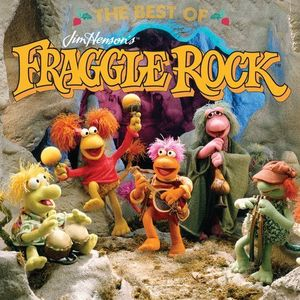 The Best of Jim Henson's Fraggle Rock (Original Soundtrack)