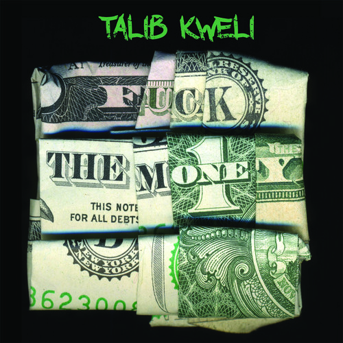 Talib Kweli - F**k the Money [New Vinyl] Explicit
