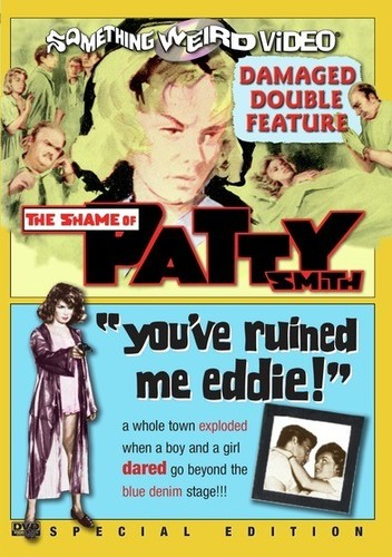 The Shame of Patty Smith /  You've Ruined Me, Eddie