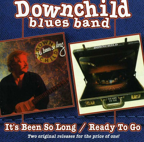 Downchild Blues Band - It's Been So Long / Ready to Go [New CD]