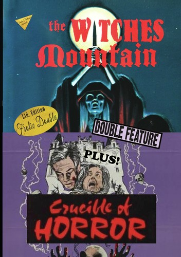 The Witches Mountain/ Crucible Of Horror