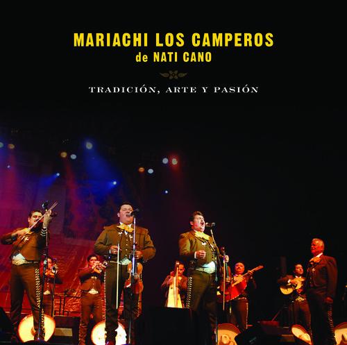 Mariachi Los Campero - Tradicion Arte y Pasion Mariachi los Camperos de [New CD]