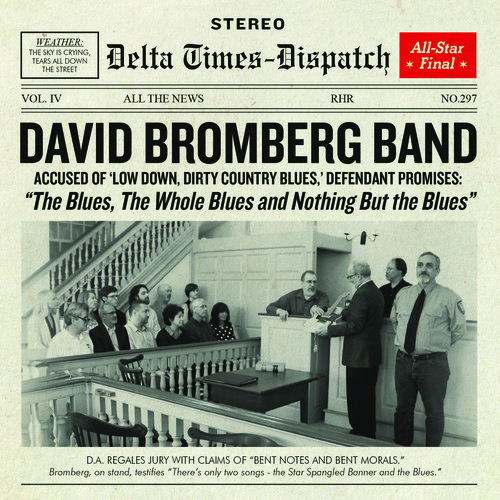 David Bromberg - Blues The Whole Blues & Nothing But The Blues [New CD]