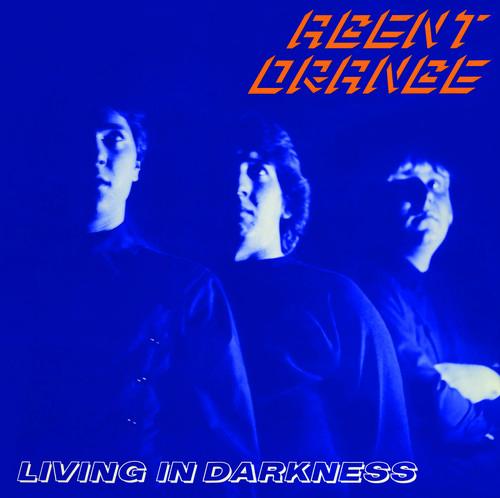 Agent Orange - Living in Darkness [New Vinyl] Reissue