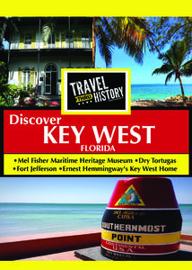 TRAVEL THRU HISTORY Discover Key West Florida