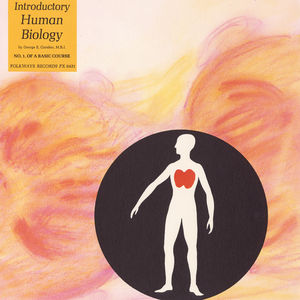 Introductory Human Biology, No. 1: A Basic Course -  Smithsonian Folkways, FW-06501-CCD