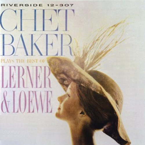 Chet Baker - Plays the Best of Lerner & Loewe [New CD] Rmst