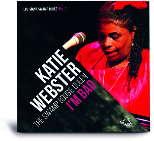 Katie Webster - I'M BAD Louisiana Swamp Blues 7 [New CD]