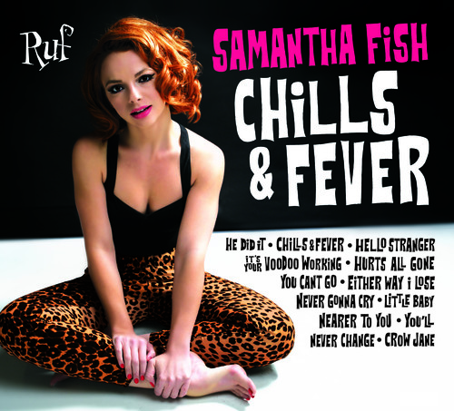 Samantha Fish - Chills & Fever [New CD]