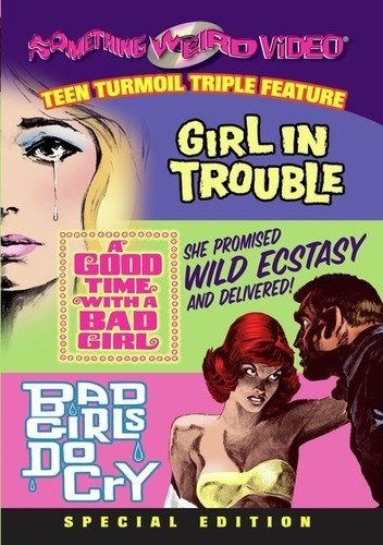 Girl in Trouble /  A Good Time With a Bad Girl /  Bad Girls Do Cry