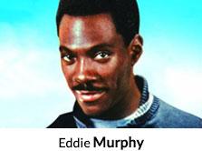 Shop by Actor Eddie Murphy