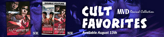 Cult Favorites from MVD Rewind